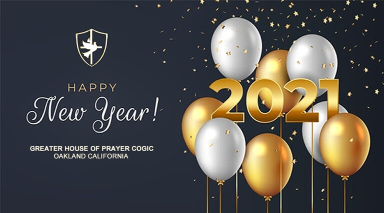 Greater House Of Prayer COGIC - Oakland CA | Happy New Year 2021