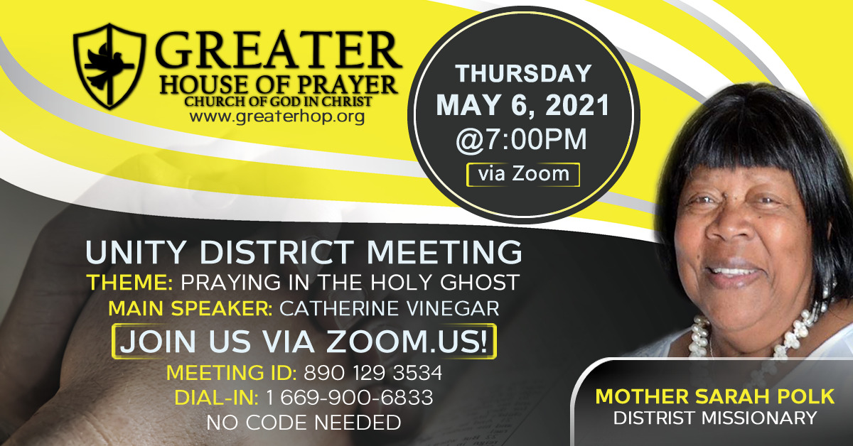 Greater House Of Prayer COGIC- Oakland CA - District Unity Meeting 2021